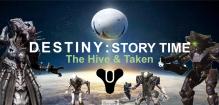 Destiny Hive Taken Story